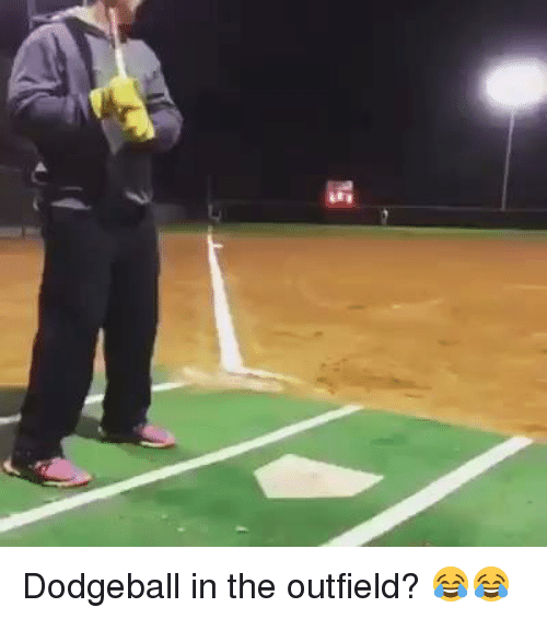 the outfield: Dodgeball in the outfield? 😂😂