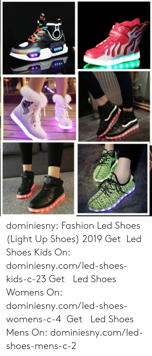 Fashion, Shoes, and Tumblr: dominiesny: Fashion Led Shoes (Light Up Shoes) 2019 Get    Led Shoes Kids   On: dominiesny.com/led-shoes-kids-c-23   Get   Led Shoes Womens   On: dominiesny.com/led-shoes-womens-c-4   Get   Led Shoes Mens   On: dominiesny.com/led-shoes-mens-c-2
