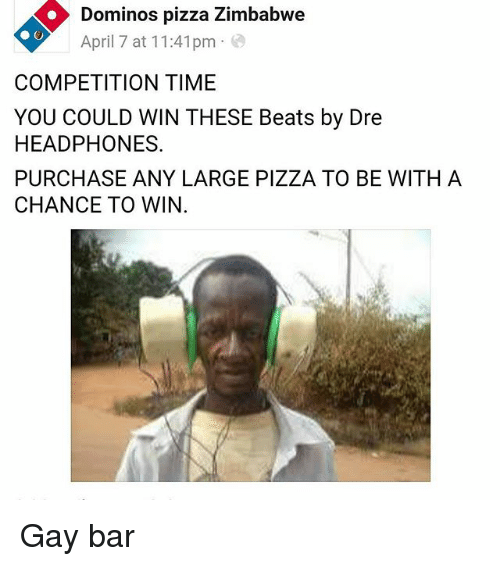 dominos pizza zimbabwe april 7 at 11 41pm competition time you 22125917 dominos pizza zimbabwe april 7 at 1141pm competition time you