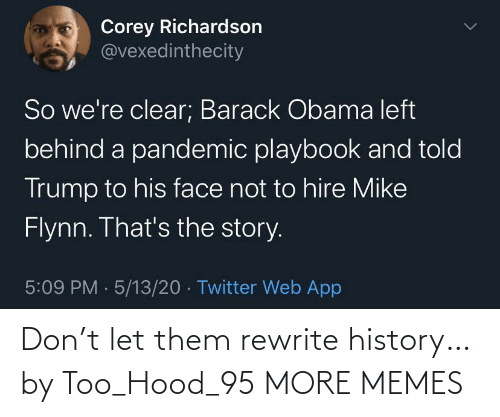 History: Don't let them rewrite history… by Too_Hood_95 MORE MEMES
