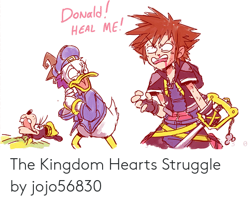Struggle, Kingdom Hearts, and Hearts: DoNald  HEAL ME! The Kingdom Hearts Struggle by jojo56830
