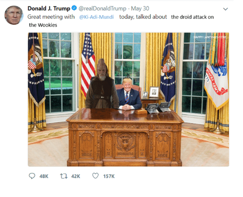 Star Wars, Today, and Trump: Donald J. Trump@realDonaldTrump -May 30  Great meeting with @Ki-Adi-Mundi today, talked about the droid attack on  the Wookies  48K  42K