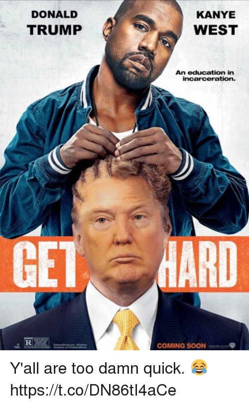 maro: DONALD  KANYE  TRUMP  WEST  An education in  incarceration.  CEI, MARO  COMING SOON Y'all are too damn quick. 😂 https://t.co/DN86tI4aCe