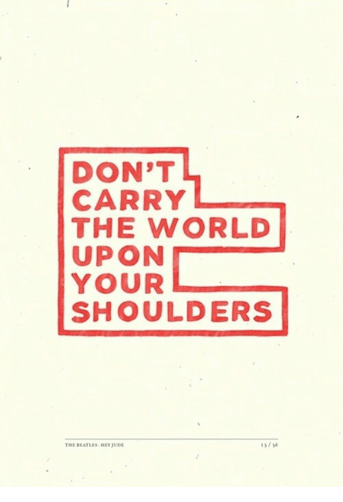 The Beatles: DON'T  CARRY  THE WORLD  UPON  YOUR  SHOULDERS  THE BEATLES HYUD