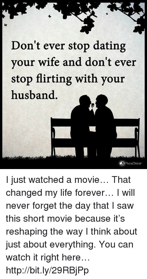 Stop dating forever