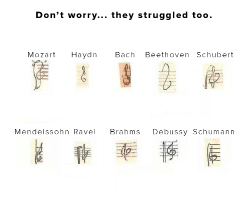 Beethoven, Mozart, and Bach: Don't worry... they struggled too.  Mozart  Наydn  Bach  Beethoven Schubert  Debussy Schumann  Mendelssohn Ravel  Brahms