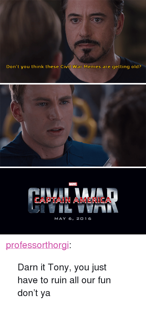 Don't You Think These Civil War Memes Are Getting Old