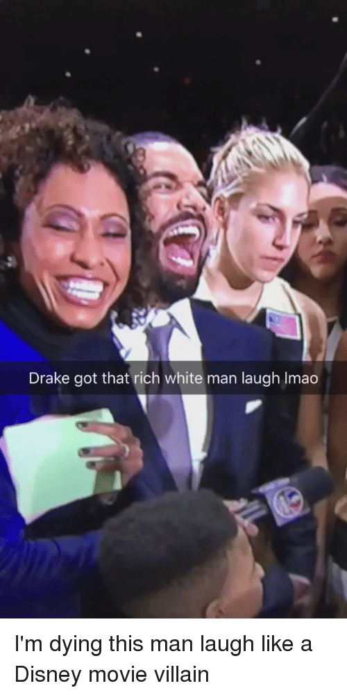 Blackpeopletwitter, Disney, and Drake: Drake got that rich white man laugh lmao I'm dying this man laugh like a Disney movie villain