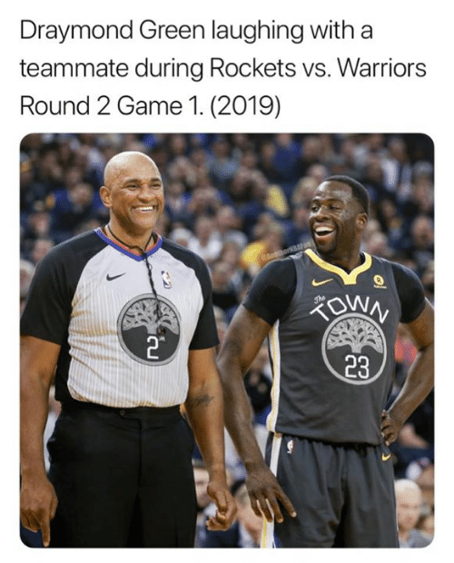 Vs Warriors: Draymond Green laughing with a  teammate during Rockets vs. Warriors  Round 2 Game 1. (2019)  23