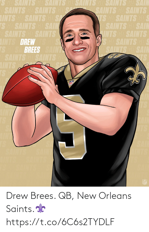 drew: Drew Brees. QB, New Orleans Saints.⚜️ https://t.co/6C6s2TYDLF