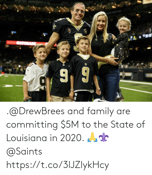 family: .@DrewBrees and family are committing $5M to the State of Louisiana in 2020. 🙏⚜ @Saints https://t.co/3lJZlykHcy