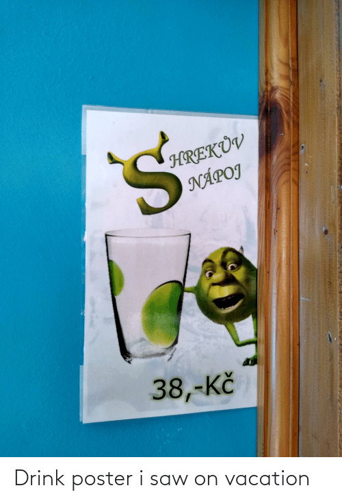 On Vacation: Drink poster i saw on vacation