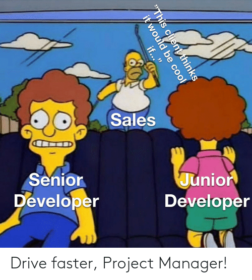 Drive: Drive faster, Project Manager!