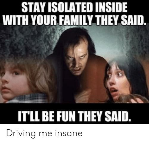Driving: Driving me insane