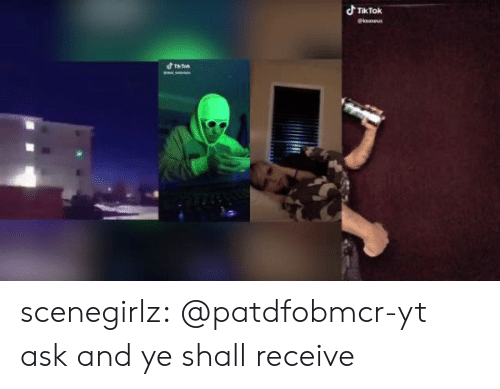 Target, Tumblr, and Blog: dTikTok  @keaseus  d Ta scenegirlz:  @patdfobmcr-yt ask and ye shall receive