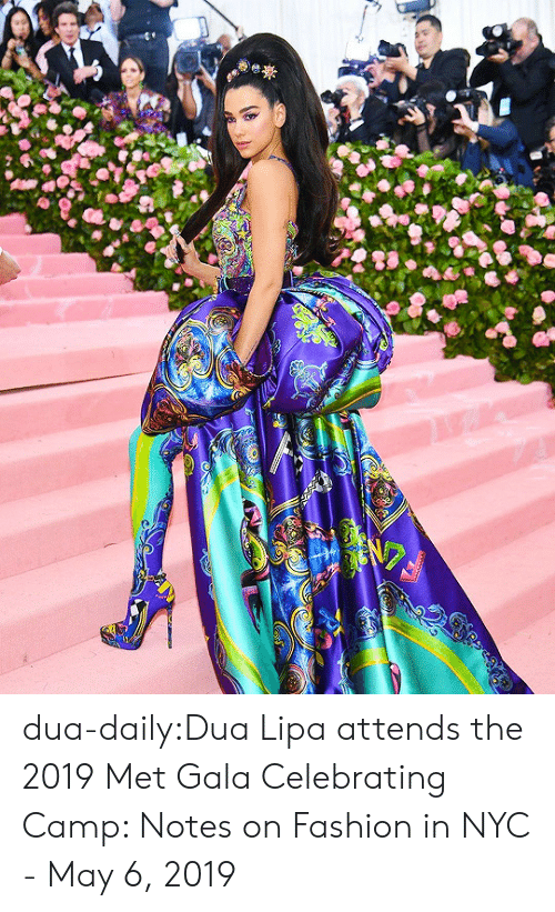 camp: dua-daily:Dua Lipa attends the 2019 Met Gala Celebrating Camp: Notes on Fashion in NYC - May 6, 2019