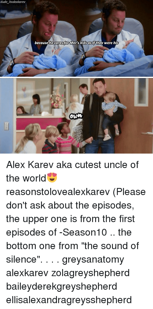 """The Sound of Silence: dude its alexkarev  because he caresfor Mer's kids as if they were his  OWN Alex Karev aka cutest uncle of the world😍 reasonstolovealexkarev (Please don't ask about the episodes, the upper one is from the first episodes of -Season10 .. the bottom one from """"the sound of silence"""". . . . greysanatomy alexkarev zolagreyshepherd baileyderekgreyshepherd ellisalexandragreysshepherd"""