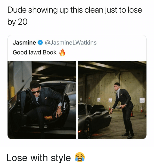 Basketball, Dude, and Nba: Dude showing up this clean just to lose  by 20  Jasmine @JasmineLWatkins  Good lawd Book Lose with style 😂