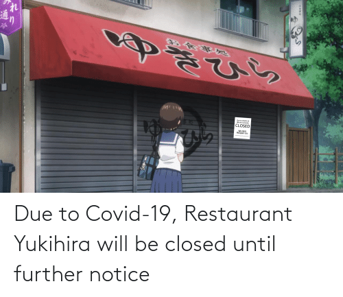 Restaurant: Due to Covid-19, Restaurant Yukihira will be closed until further notice