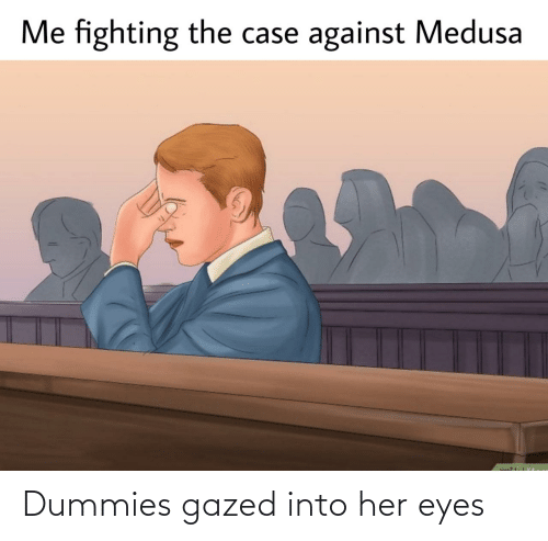eyes: Dummies gazed into her eyes