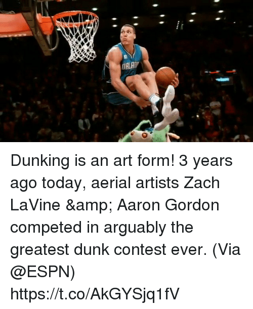 Dunk, Espn, and Memes: Dunking is an art form!  3 years ago today, aerial artists Zach LaVine & Aaron Gordon competed in arguably the greatest dunk contest ever.   (Via @ESPN) https://t.co/AkGYSjq1fV