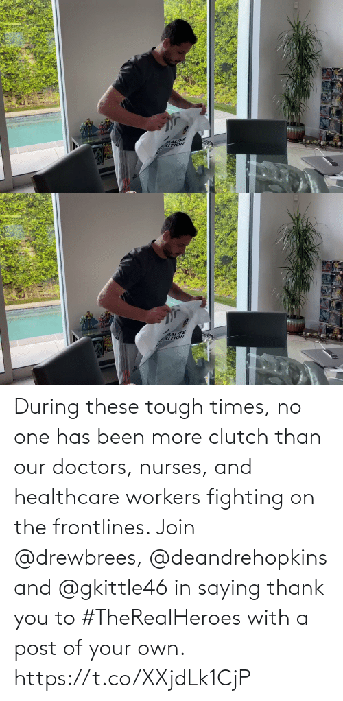 Workers: During these tough times, no one has been more clutch than our doctors, nurses, and healthcare workers fighting on the frontlines.   Join @drewbrees, @deandrehopkins and @gkittle46 in saying thank you to #TheRealHeroes with a post of your own. https://t.co/XXjdLk1CjP