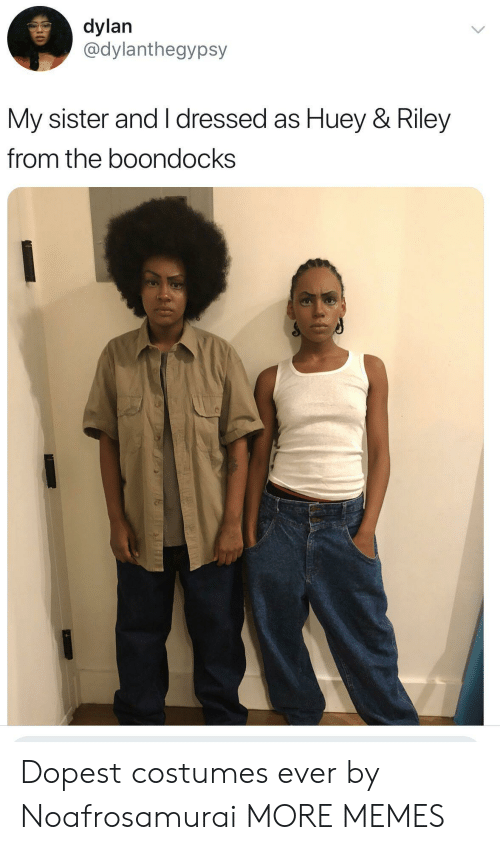 Boondocks: dylan  @dylanthegypsy  My sister and I dressed as Huey & Riley  from the boondocks Dopest costumes ever by Noafrosamurai MORE MEMES