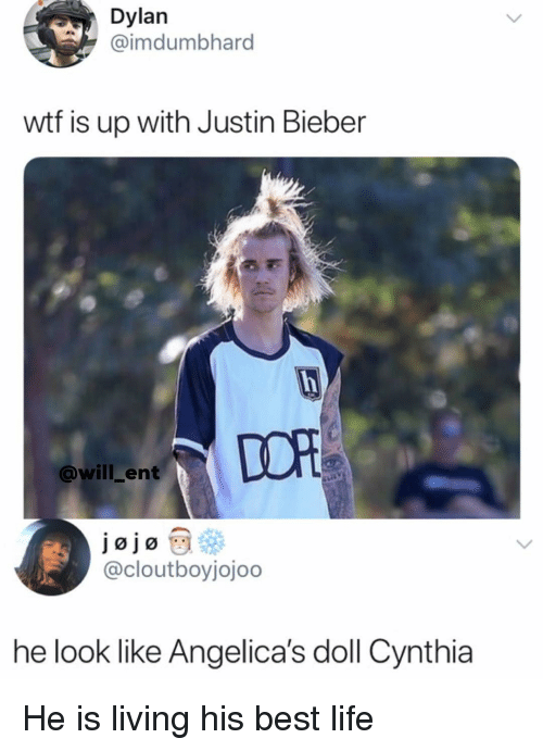 Jojo: Dylan  @imdumbhard  wtf is up with Justin Bieber  DOR  @will_ent  jojo  @cloutboyjojoo  he look like Angelica's doll Cynthia He is living his best life
