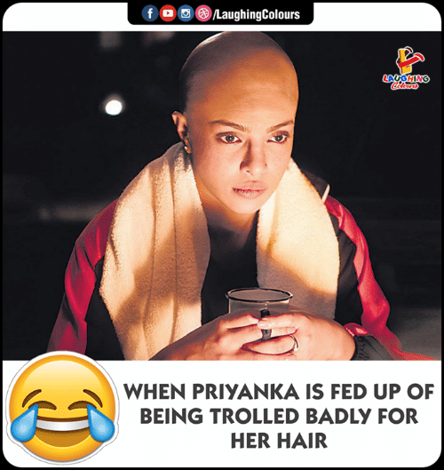 Hair, Indianpeoplefacebook, and Her: (e)/LaughingColours  f  LAUGHNG  WHEN PRIYANKA IS FED UP OF  BEING TROLLED BADLY FOR  HER HAIR