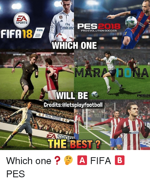 Ea Sports Fly Pes Fifa 18b Pro Evolution Soccer Which One Mara