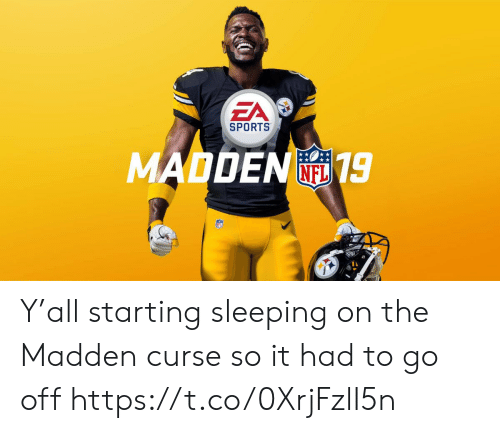 curse: EA  SPORTS  MADDEN19  FL Y'all starting sleeping on the Madden curse so it had to go off https://t.co/0XrjFzlI5n