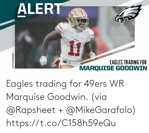 Philadelphia Eagles: Eagles trading for 49ers WR Marquise Goodwin. (via @Rapsheet + @MikeGarafolo) https://t.co/C158h59eQu