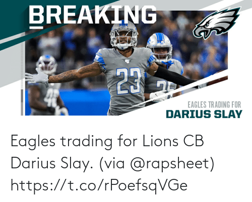 Philadelphia Eagles: Eagles trading for Lions CB Darius Slay. (via @rapsheet) https://t.co/rPoefsqVGe