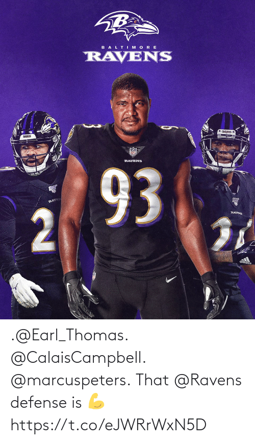 Ravens: .@Earl_Thomas. @CalaisCampbell. @marcuspeters.  That @Ravens defense is 💪 https://t.co/eJWRrWxN5D