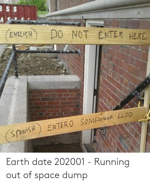 Space: Earth date 202001 - Running out of space dump