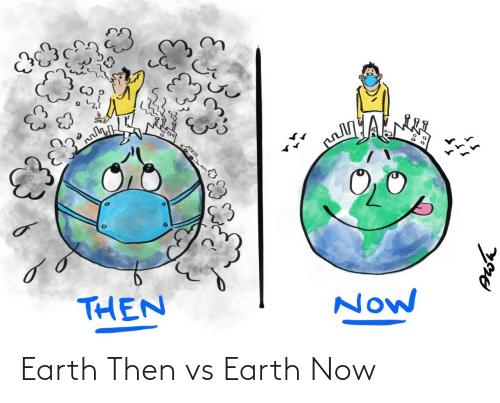 Earth: Earth Then vs Earth Now