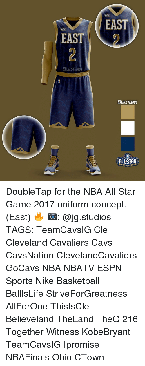 NBA All-Star Game: EAST  STUDI  EAST  JG STUDIOS  ALLSTAR  NEW DR  ANS DoubleTap for the NBA All-Star Game 2017 uniform concept. (East) 🔥 📷: @jg.studios TAGS: TeamCavsIG Cle Cleveland Cavaliers Cavs CavsNation ClevelandCavaliers GoCavs NBA NBATV ESPN Sports Nike Basketball BallIsLife StriveForGreatness AllForOne ThisIsCle Believeland TheLand TheQ 216 Together Witness KobeBryant TeamCavsIG Ipromise NBAFinals Ohio CTown