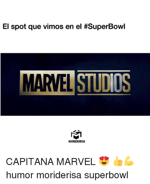 Memes, Marvel, and Superbowl: El spot que vimos en el #SuperBowl  MARVEL STUDIOS  MORIDERISA CAPITANA MARVEL 😍 👍💪 humor moriderisa superbowl