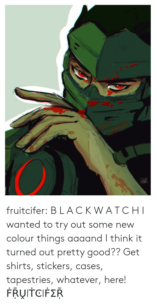 Teepublic: ELIA fruitcifer:  B L A C K W A T C H I wanted to try out some new colour things aaaand I think it turned out pretty good?? Get shirts, stickers, cases, tapestries, whatever, here! ḞṜṶIṪϾIḞΣṜ