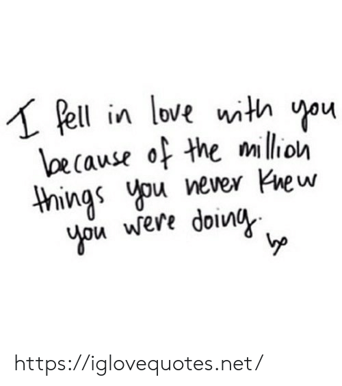 Ell: ell in love uith ou  cause of the milioh  things ever Knew  u were doinia  I0  Vp https://iglovequotes.net/