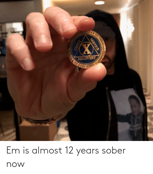 Sober: Em is almost 12 years sober now