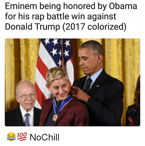 Donald Trump, Eminem, and Funny: Eminem being honored by Obama  for his rap battle win against  Donald Trump (2017 colorized) 😂💯 NoChill