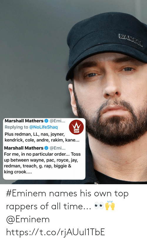 Eminem: #Eminem names his own top rappers of all time... 👀🙌 @Eminem https://t.co/rjAUul1TbE