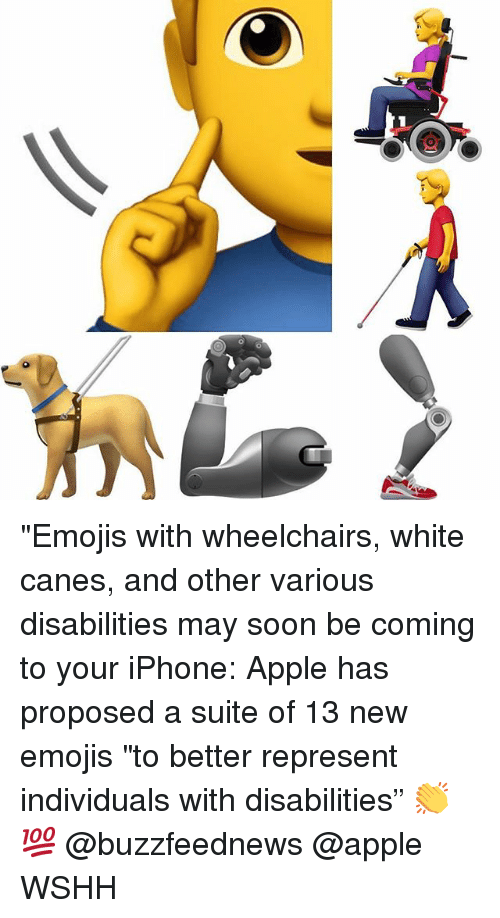 """canes: """"Emojis with wheelchairs, white canes, and other various disabilities may soon be coming to your iPhone: Apple has proposed a suite of 13 new emojis """"to better represent individuals with disabilities"""" 👏💯 @buzzfeednews @apple WSHH"""