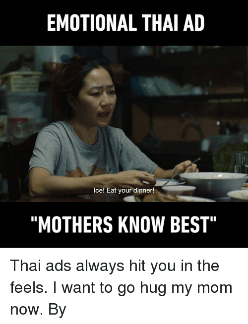 """Dank, Best, and Mothers: EMOTIONAL THAI AD  Ice! Eat your dinner!  """"MOTHERS KNOW BEST"""" Thai ads always hit you in the feels. I want to go hug my mom now. By ไทยประกันชีวิต"""