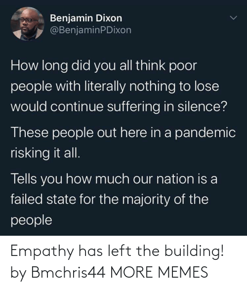 Empathy: Empathy has left the building! by Bmchris44 MORE MEMES