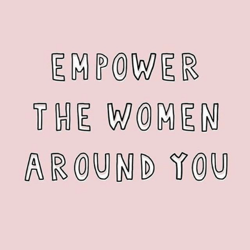 Women, You, and Empower: EMPOWER  THE WOMEN  AROUND YOU
