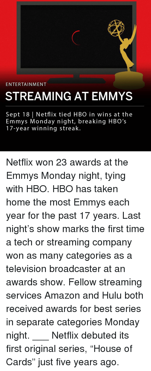 """Amazon, Hbo, and Hulu: ENTERTAINMENT  STREAMING AT EMMYS  Sept 18 