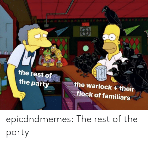 rest: epicdndmemes:  The rest of the party