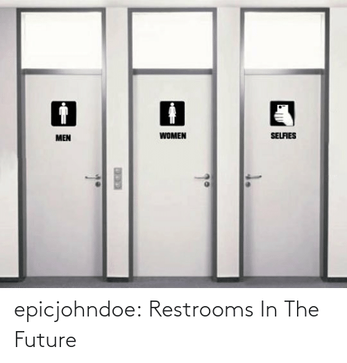 Future: epicjohndoe:  Restrooms In The Future